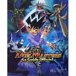 HACHETTE - DUEL MASTERS GUIDE OFFICIE